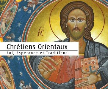"""""""Chrétiens Orientaux, Foi Espérance et Traditions"""" France 2"""