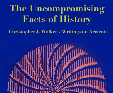 AFTER CHRISTOPHER WALKER: NEW APPROACHES TO MODERN ARMENIAN HISTORY AND THE GENOCIDE