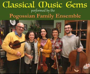 Classical Holiday Concert perfomed by the Pogossian Family Ensemble