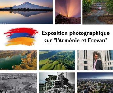 """EXPOSITION PHOTOGRAPHIQUE SUR """"L'ARMÉNIE ET EREVAN """""""
