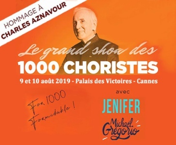 GRAND SHOW 1000 CHORISTES EN HOMMAGE A CHARLES AZNAVOUR, avec JENIFER et Michaël GREGORIO