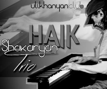Haik Shakaryan Trio