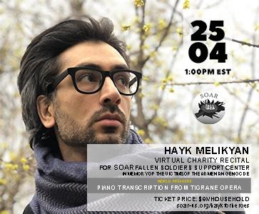 Hayk Melikyan Virtual Charity Recital for SOAR Fallen Soldiers Support Center