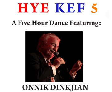 HYE KEF 5:  A Five Hour Dance