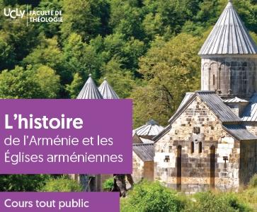 L'histoire de l'Arménie et les Églises arméniennes