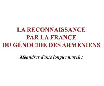 La reconnaissance par la France du Génocide des Arméniens