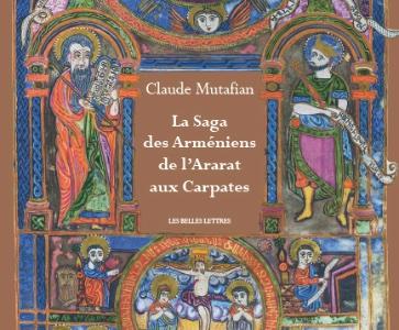 La Saga des Arméniens de l'Ararat aux Carpates de Claude Mutafian