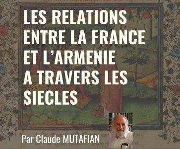 Les relations entre la France et l'Arménie à travers les siècles