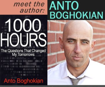 Meet Anto Boghokian, author of 1000 Hours