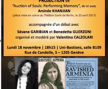 """Projection de """"Auction of Souls: Performing Memory"""" (de et avec Arsinée Khanjian) & débat avec V. Calzolari, S. Garibian, B. Guerzoni"""