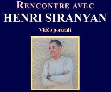 Rencontre avec Henri Siranyan