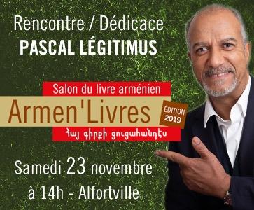 Rencontre / Dédicace avec Pascal Légitimus - Armen'Livres