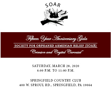 Society for Orphaned Armenian Relief (SOAR) 15 Year Anniversary Gala