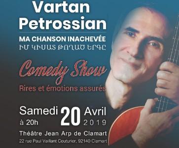 "Spectacle Vartan PETROSSIAN ""MA CHANSON INACHEVEE"""