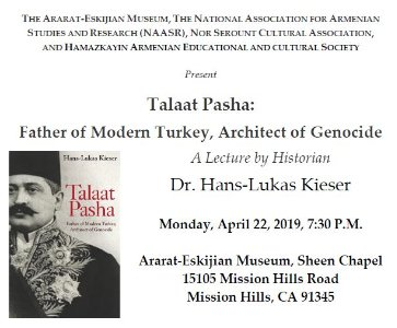 Talaat Pasha: Father of Modern Turkey, Architect of Genocide