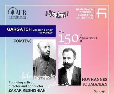The 150th Anniversaries of Komitas and Hovhannes Toumanian