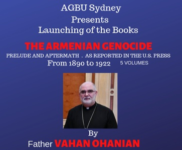 The Armenian Genocide by Father Vahan Ohanian