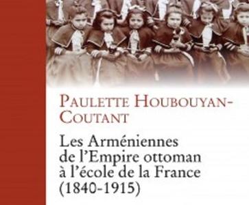 """Une éducation féminine à la """"française"""" au XIXe siècle dans l'Empire ottoman : une passion arménienne"""