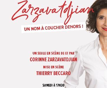 """""""Zarzavatdjian, un nom à coucher dehors"""""""